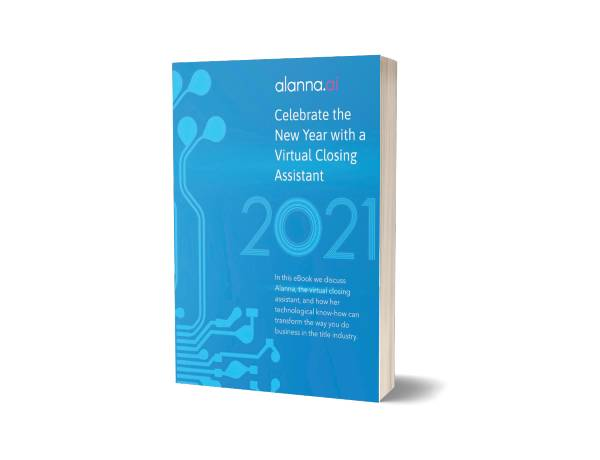 Alanna Jan 21 Ebook Revision - Celebrate the New Year with a Virtual Closing Assistant