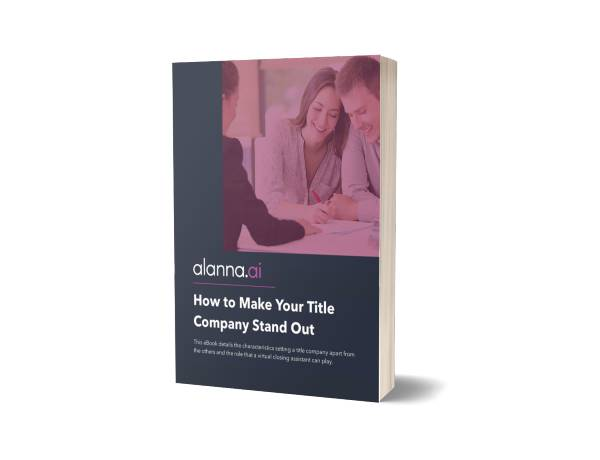 Alanna March 2021 eBook - How to Make Your Title Company Stand Out